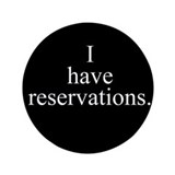 Reservations 3.5&quot; Button