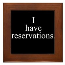 Reservations Framed Tile