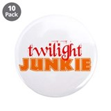 "twilight junkie 3.5"" Button (10 pack)"