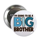 "i'm going to be a big brother t-shirt 2.25"" Button"
