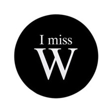 "I miss W 3.5"" Button"