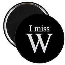 "I miss W 2.25"" Magnet (10 pack)"