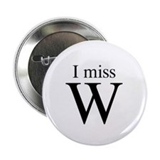 """I miss W 2.25"""" Button (10 pack)"""