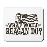What Would Reagan Do Mousepad