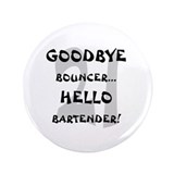 "21 Goodbye Bouncer 3.5"" Button (100 pack)"