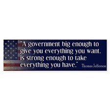 Jefferson: government big enough to... Car Sticker