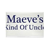 Maeve Kind of Uncle Rectangle Magnet