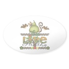 eat and live healthy Oval Sticker (50 pk)