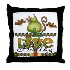 eat and live healthy Throw Pillow