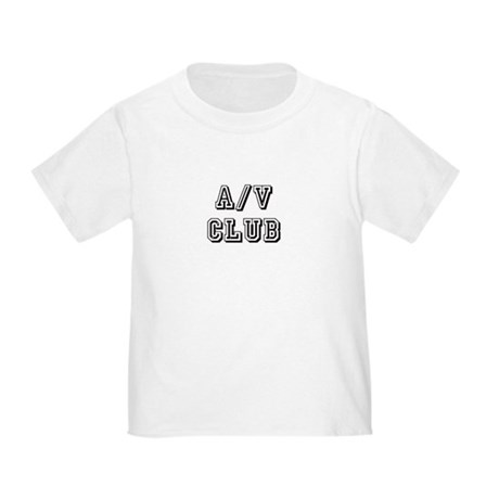 A/V Club Toddler T-Shirt