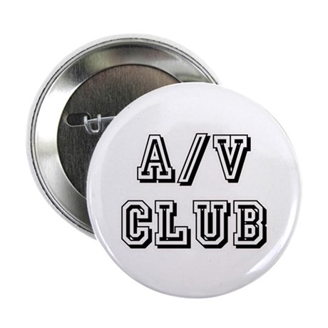 A/V Club Button