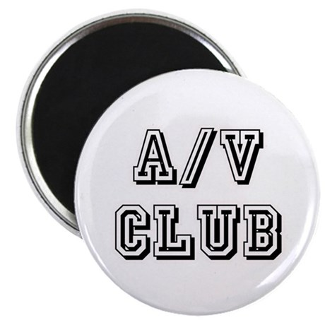 A/V Club Magnet