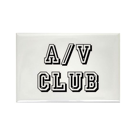 A/V Club Rectangle Magnet
