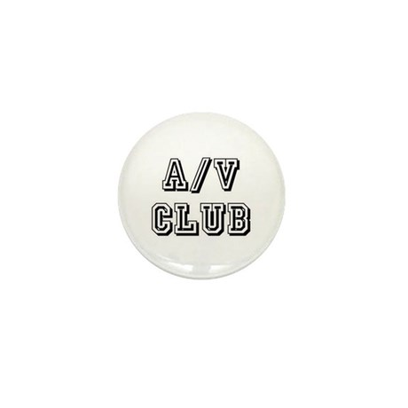 A/V Club Mini Button