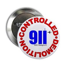 "911 CONSPIRACY CONTROLLED DEM 2.25"" Button (1"