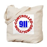 911 CONSPIRACY CONTROLLED DEM Tote Bag