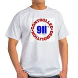 911 CONSPIRACY CONTROLLED DEM T-Shirt