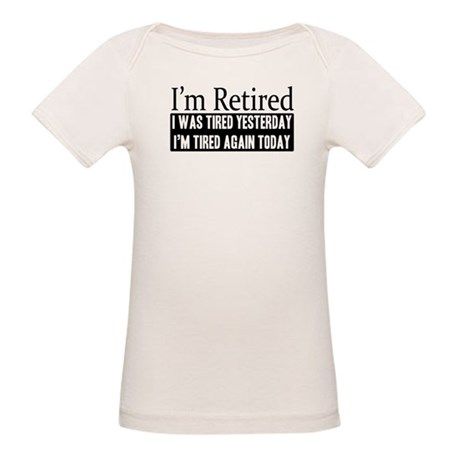 Retired - Tired Again Organic Baby T-Shirt