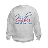 Wolf Girl, Part of the Pack Sweatshirt
