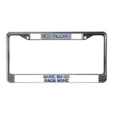 Hope to Go Back Home License Plate Frame
