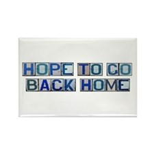 Hope to Go Back Home Rectangle Magnet