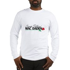 Sweet Talkin' Mac Daddy Long Sleeve T-Shirt