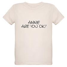 Annie are you ok? T-Shirt