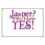 Jasper, oh Hale Yes! Twilight Banner