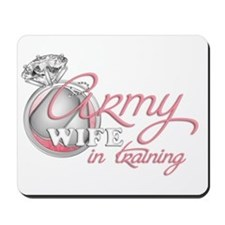 Army Wife in Training Mousepad