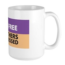 No One Is Free Mug