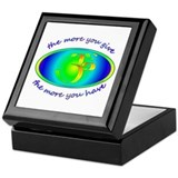 The more you give... Keepsake Box