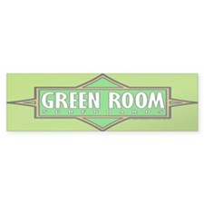 Green Room Bumper Bumper Sticker