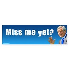 Miss Me Yet? Bumper Sticker (50 pk)
