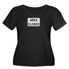 Area Closed Sign T