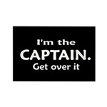 I'M THE CAPTAIN. GET OVER IT Rectangle Magnet (100