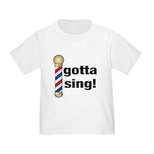 Gotta Sing Barbershop T