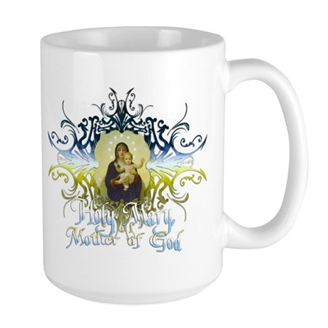 """Holy Mary, Mother of God"" Large Mug"
