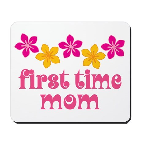 Cute First Time Mom Mousepad