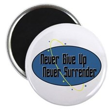 Never Surrender Magnet