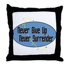 Never Surrender Throw Pillow