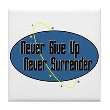 Never Surrender Tile Coaster