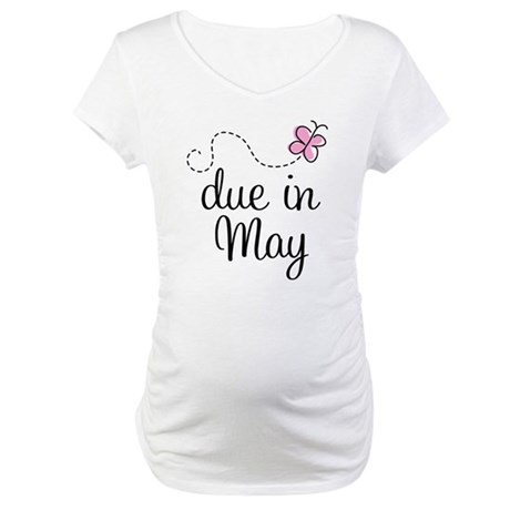 May Maternity Due Date Maternity T-Shirt