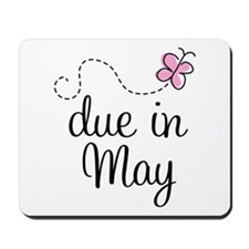May Maternity Due Date Mousepad