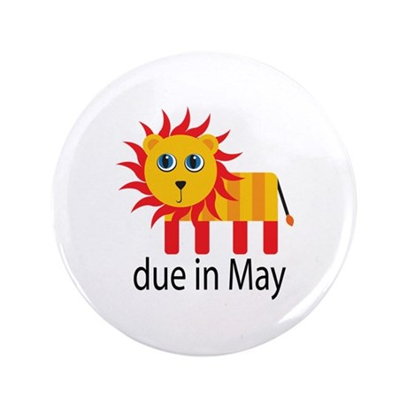 "May Lion Due Date 3.5"" Button"