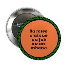 "Unrepentant Fenian 2.25"" Button"