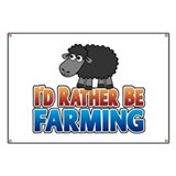 I'd Rather be Farming Banner