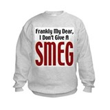 Don't Give A Smeg Sweatshirt
