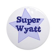 Super Wyatt Ornament (Round)