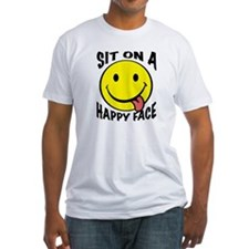Sit On A Happy Face Shirt