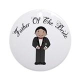 Fun Father Of The Bride Ornament (Round)